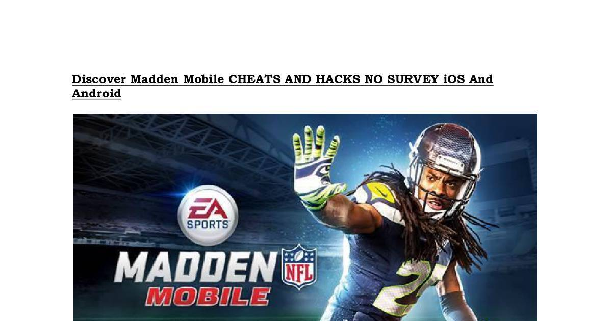 discover madden mobile cheats and hacks no survey ios and android