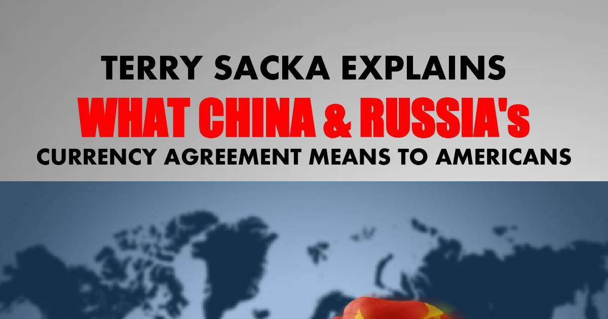 Terry Sacka Explains What China Russias Currency Agreement Means