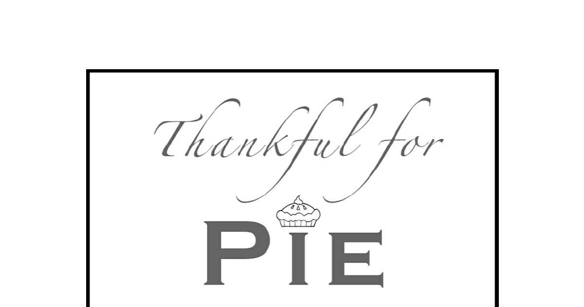 photo relating to Thankful Printable named Grateful for Pie Printable DocHub