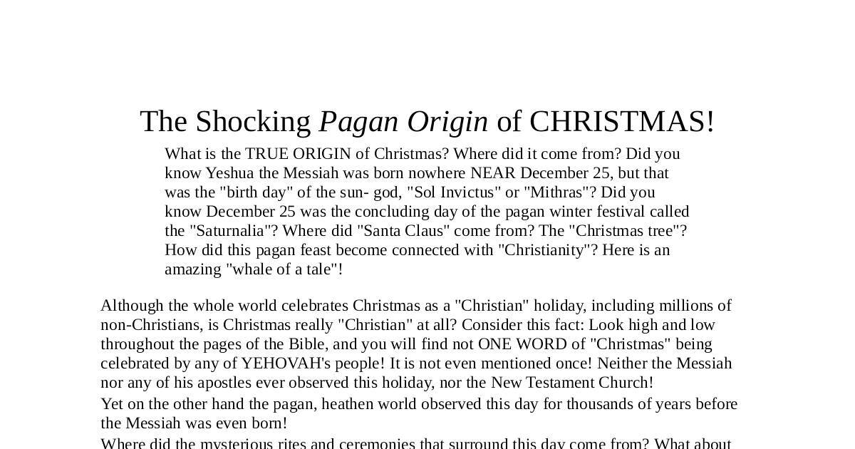 Origin Of Christmas.The Shocking Pagan Origin Of Christmas Dochub